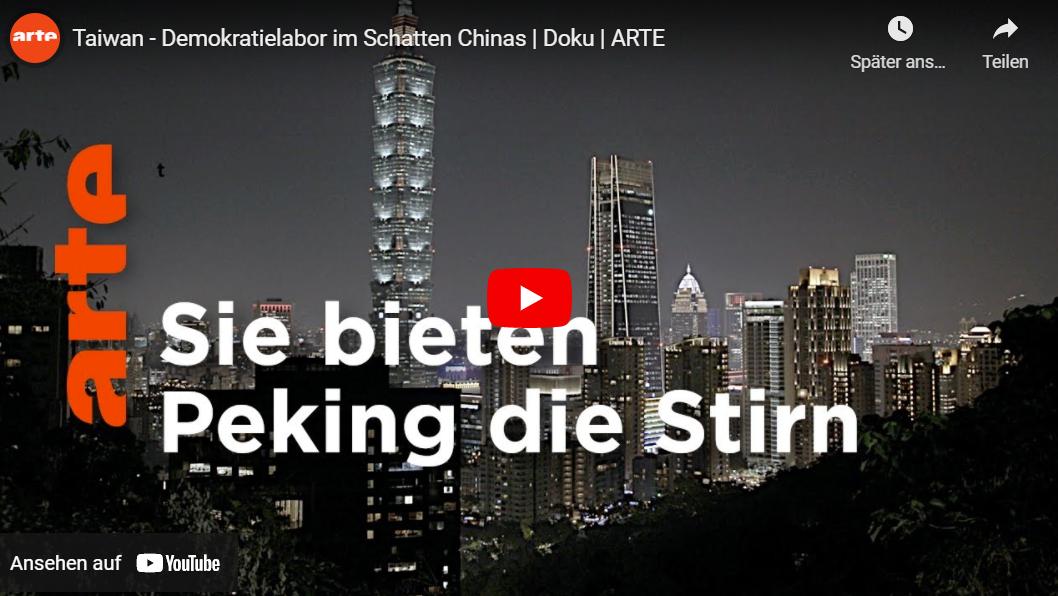 ARTE-Doku: Taiwan - Demokratielabor im Schatten Chinas