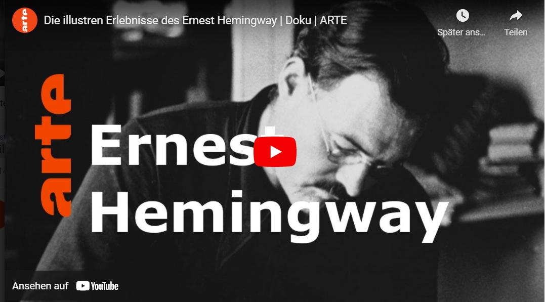 ARTE-Doku: Die illustren Erlebnisse des Ernest Hemingway