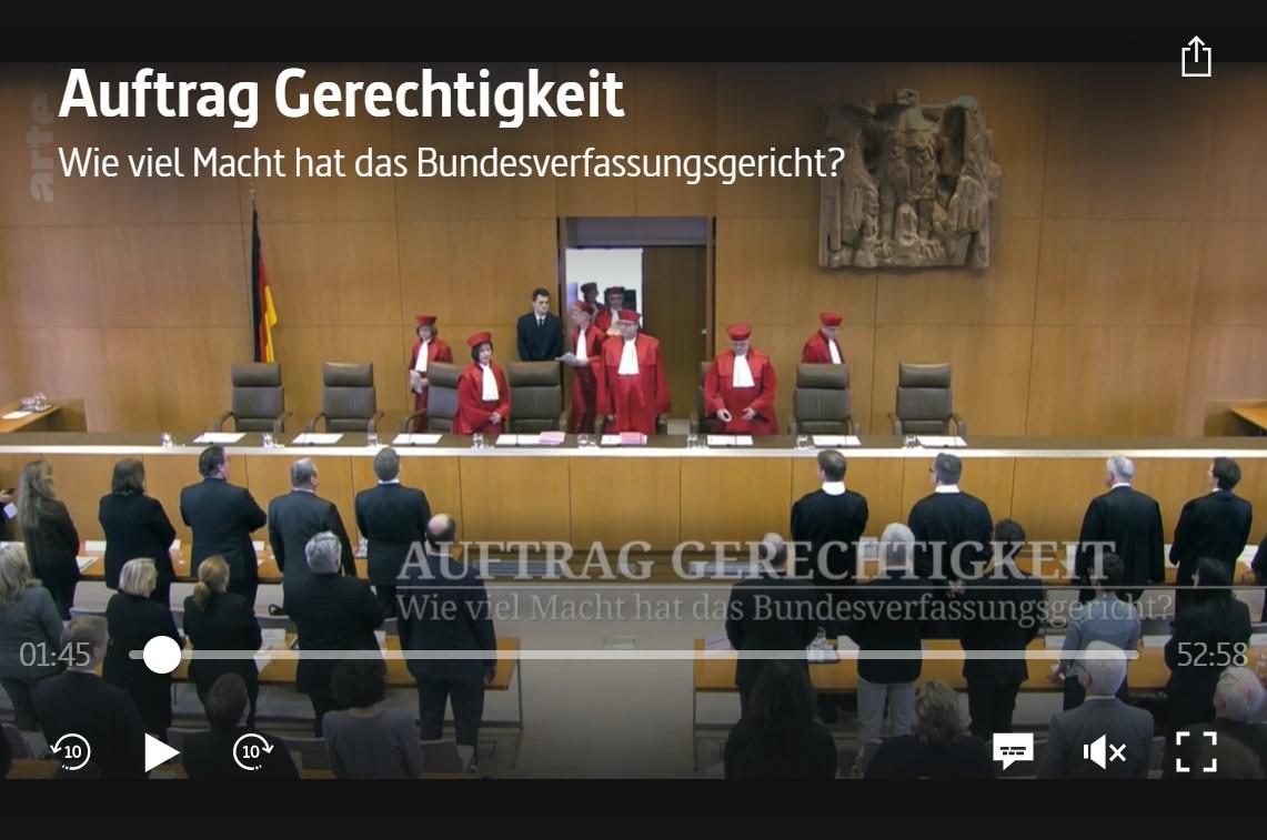 ARTE-Doku: Auftrag Gerechtigkeit - Wie viel Macht hat das Bundesverfassungsgericht?
