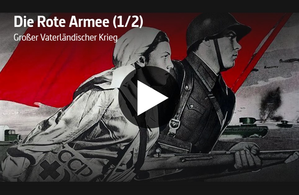ARTE-Doku: Die Rote Armee (2 Teile)