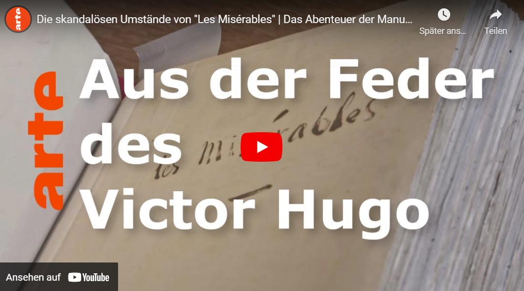 ARTE-Doku: Das Abenteuer der Manuskripte - Die skandalösen Umstände von »Les Misérables«