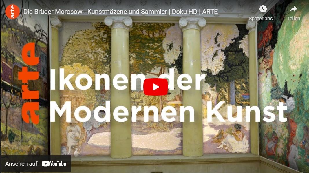 ARTE-Doku: Die Brüder Morosow - Kunstmäzene und Sammler