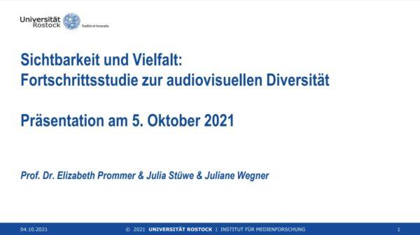 »Sichtbarkeit und Vielfalt: Fortschrittsstudie zur audiovisuellen Diversität« (MaLisa Stiftung, 2021)